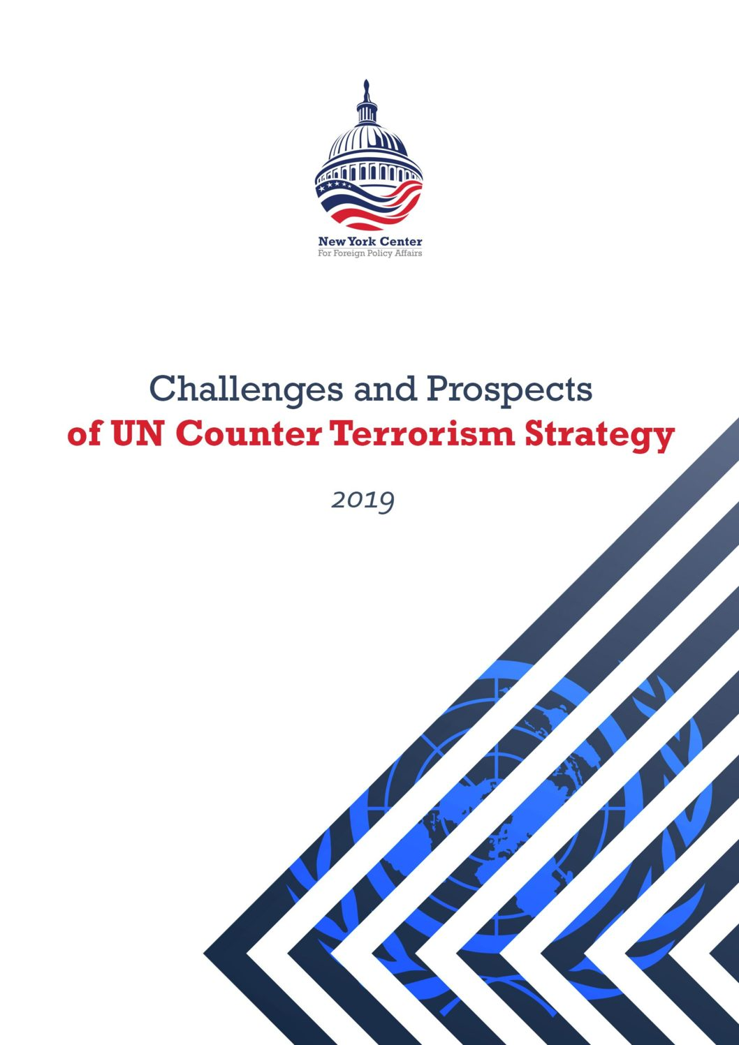 Challenges and Prospects of UN Counter Terrorism Strategy