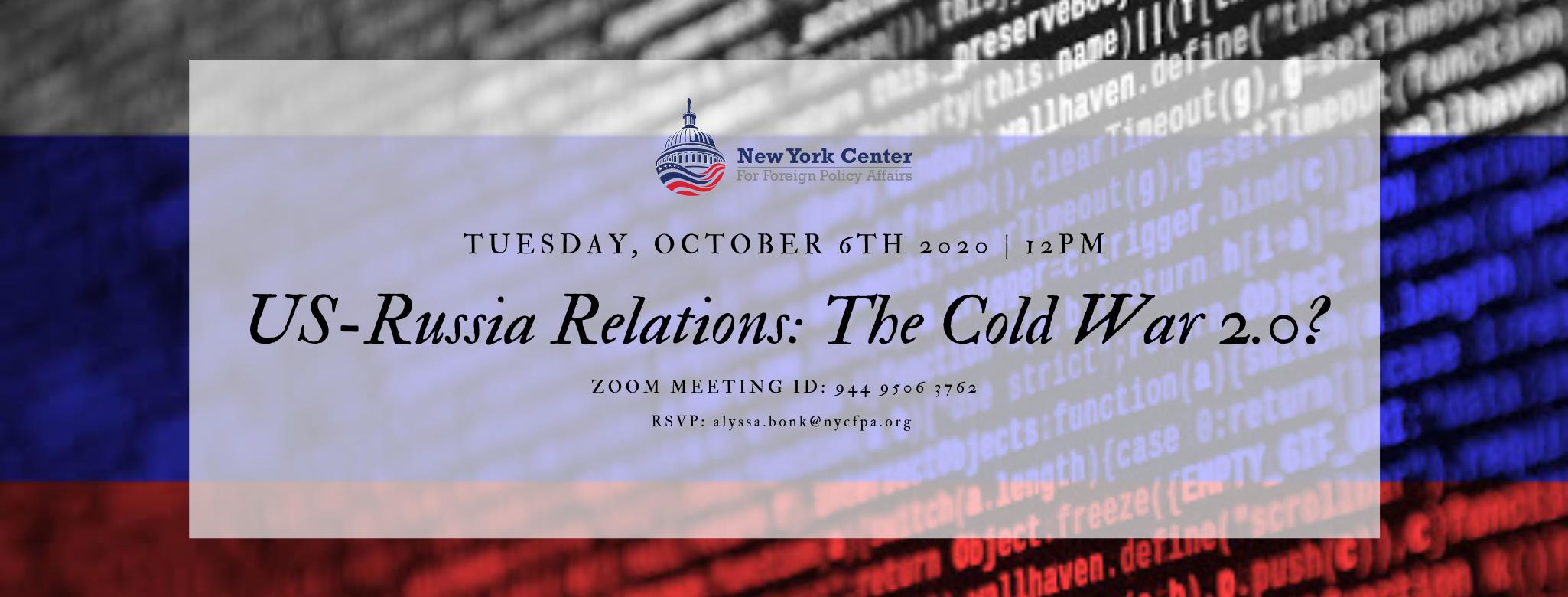 (Postponed) Webinar: US-Russia Relations: The Cold War 2.0?
