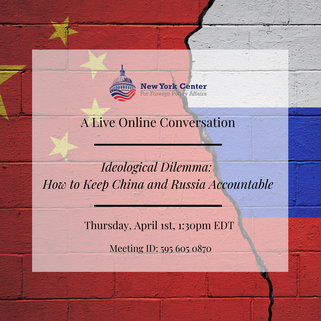 Webinar: Ideological Dilemma – How to Keep China and Russia Accountable